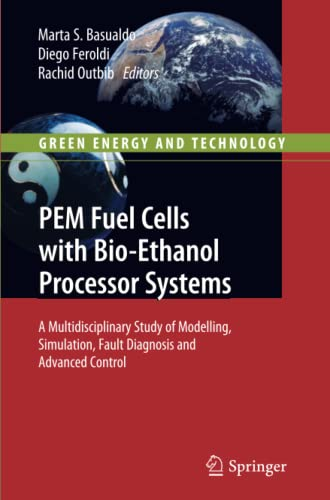 PDF PEM Fuel Cells with Bio Ethanol Processor Systems A Multidisciplinary Study of Modelling Simulation Fault Diagnosis and Advanced Control Green Energy and Technology