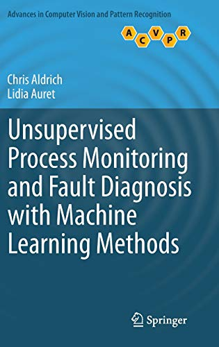PDF Unsupervised Process Monitoring and Fault Diagnosis with Machine Learning Methods Advances in Computer Vision and Pattern Recognition