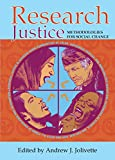 Research Justice: Methodologies for Social Change