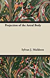 Projection of the Astral Body book cover.