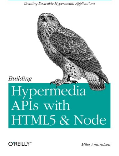 372. Building Hypermedia APIs with HTML5 and Node