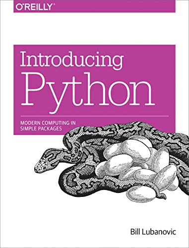 Introducing Python: Modern Computing in Simple Packages - Bill Lubanovic