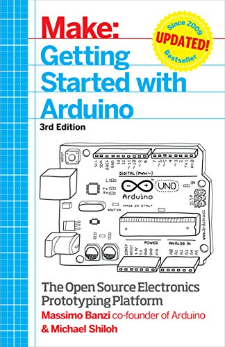 Getting Started with Arduino: The Open Source Electronics Prototyping Platform (Make) - Massimo Banzi, Michael Shiloh
