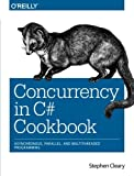 Concurrency in C? cookbook: [asynchronous, parallel, and multithreaded programming]