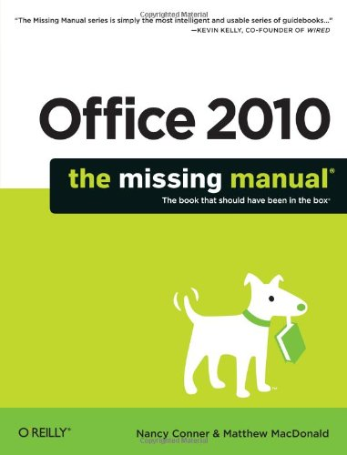 Microsoft office business technology print ebooks electronic office 2010 the missing manual by nancy conner matthew macdonald fandeluxe Choice Image