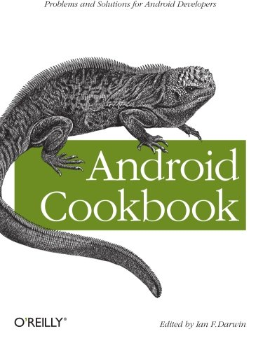 Android Cookbook (Oreilly Cookbooks)