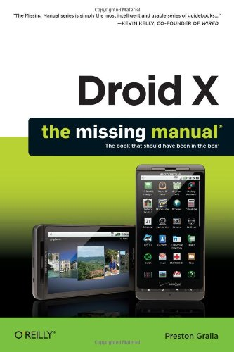 Droid X: The Missing Manual (Missing Manuals) - Preston Gralla