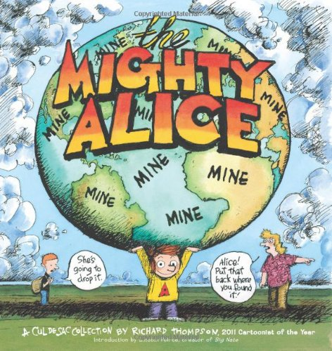 The Mighty Alice: A Cul de Sac Collection cover
