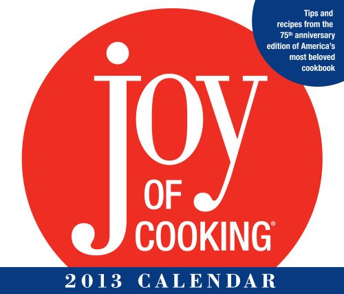 Joy of Cooking 2013 Day-to-Day Calendar