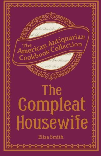 The Compleat Housewife, Smith, Eliza