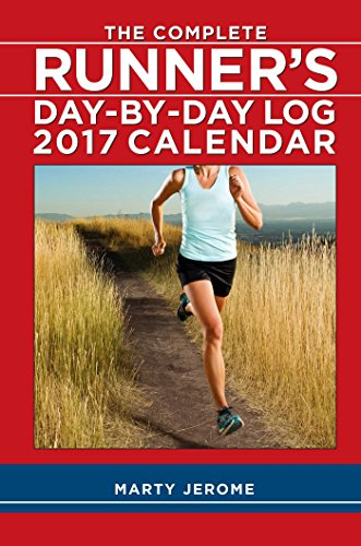 The Complete Runner's Day-by-Day Log 2017 Calendar - Marty Jerome