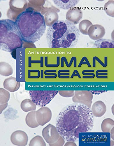 Books and resource links pathology libguides at university of an introduction to human disease pathology and pathophysiology correlations by leonard crowley fandeluxe