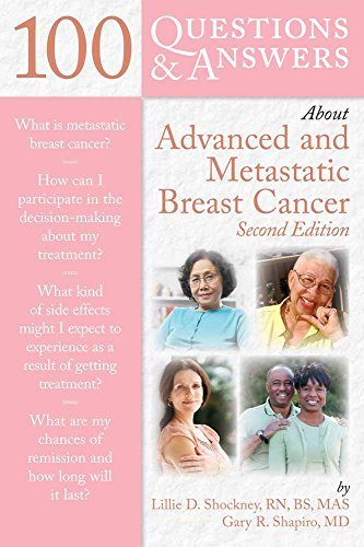 100 QUESTIONS & ANSWERS ABOUT ADVANCED AND METASTATIC BREAST CANCER, 2ED
