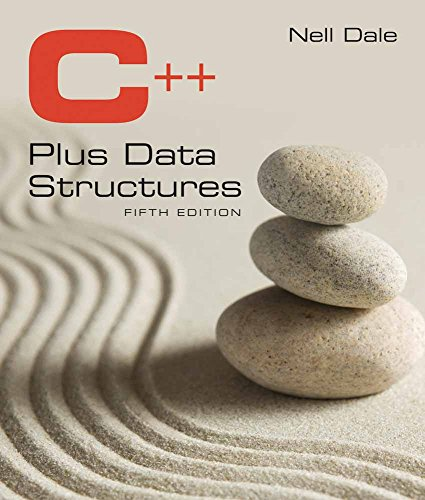 C++ Plus Data Structures - Nell Dale