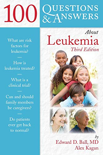 100 QUESTIONS & ANSWERS ABOUT LEUKEMIA, 3ED