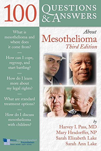 100 QUESTIONS & ANSWERS ABOUT MESOTHELIOMA, 3ED