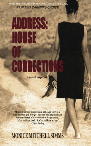 Address: House of Corrections: a novel inspired, Simms, Monice Mitchell