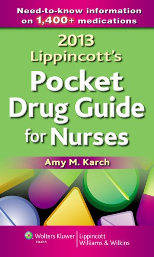 2013 LIPPINCOTT'S POCKET DRUG GUIDE FOR NURSES IE