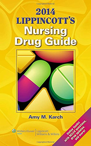 2014 LIPPINCOTT'S NURSING DRUG GUIDE**