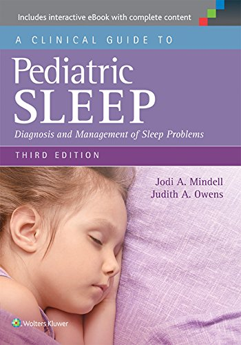 A CLINICAL GUIDE TO PEDIATRIC SLEEP, 3E (PB)