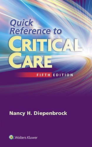 QUICK REFERENCE TO CRITICAL CARE, 5/ED.