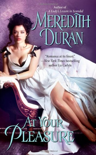 Meredith Duran - At Your Pleasure