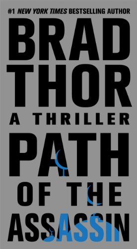 Path of the assassin / Brad Thor.