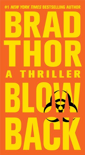 Blowback: a thriller / Brad Thor.