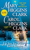He Sees You When You're Sleeping by Carol Higgins Clark and Mary Higgins Clark