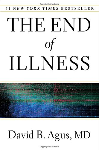 The End of Illness, by Agus, D.B.