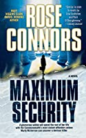 Maximum Security by Rose Connors