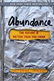 Buy Abundance: The Future Is Better Than You Think from Amazon