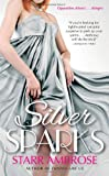 Silver Sparks - Starr Ambrose