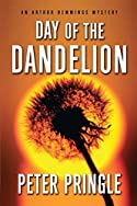 Day of the Dandelion by Peter Pringle
