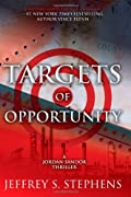 Targets of Opportunity by Jeffrey S. Stephens