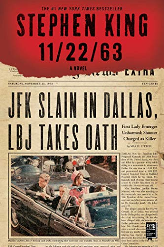 11/22/63: A Novel - Stephen King