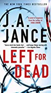 Left for Dead by J A Jance