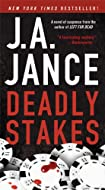 Deadly Stakes by J A Jance