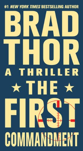 The first commandment : a thriller / Brad Thor.