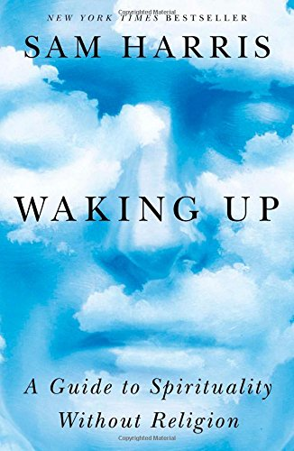 864. Waking Up: A Guide to Spirituality Without Religion