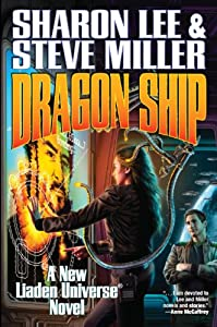 "Cover & Synopsis: ""Dragon Ship"" by Sharon Lee & Steve Miller"