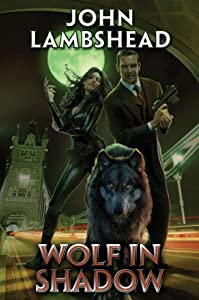 BOOK REVIEW: Wolf in Shadow by John Lambshead
