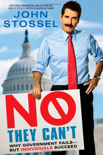 Cover of No, They Can't: Why Government Fails-But Individuals Succeed