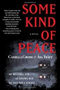 Some Kind of Peace by Camilla Grebe and �sa Tr�ff