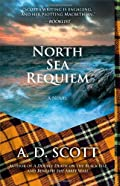 North Sea Requiem by A. D. Scott