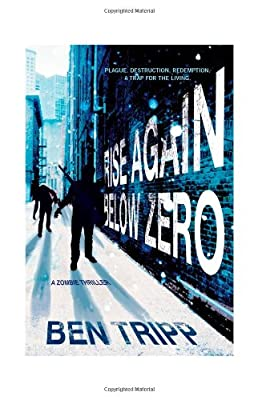 BOOK REVIEW: Below Zero by Ben Tripp