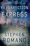 Resurrection Express by Stephen Romano
