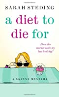 A Diet to Die For by Sarah Steding
