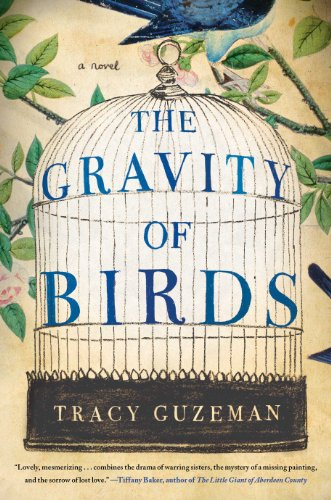 The Gravity of Birds by Tracy Guzeman