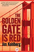 The Golden Gate Is Red by Jim Kohlberg
